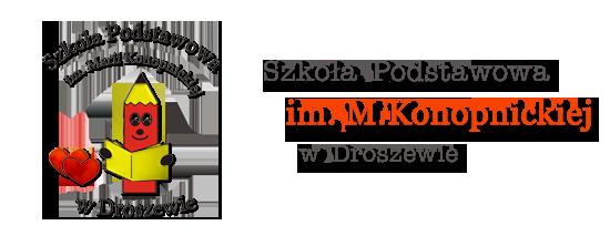 Idź do strony głównej Szkoła Podstawowa im. Marii Konopnickiej w Droszewie